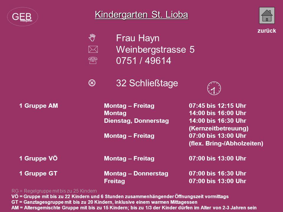  Kindergarten St. Lioba GEB  Frau Hayn  Weinbergstrasse 5