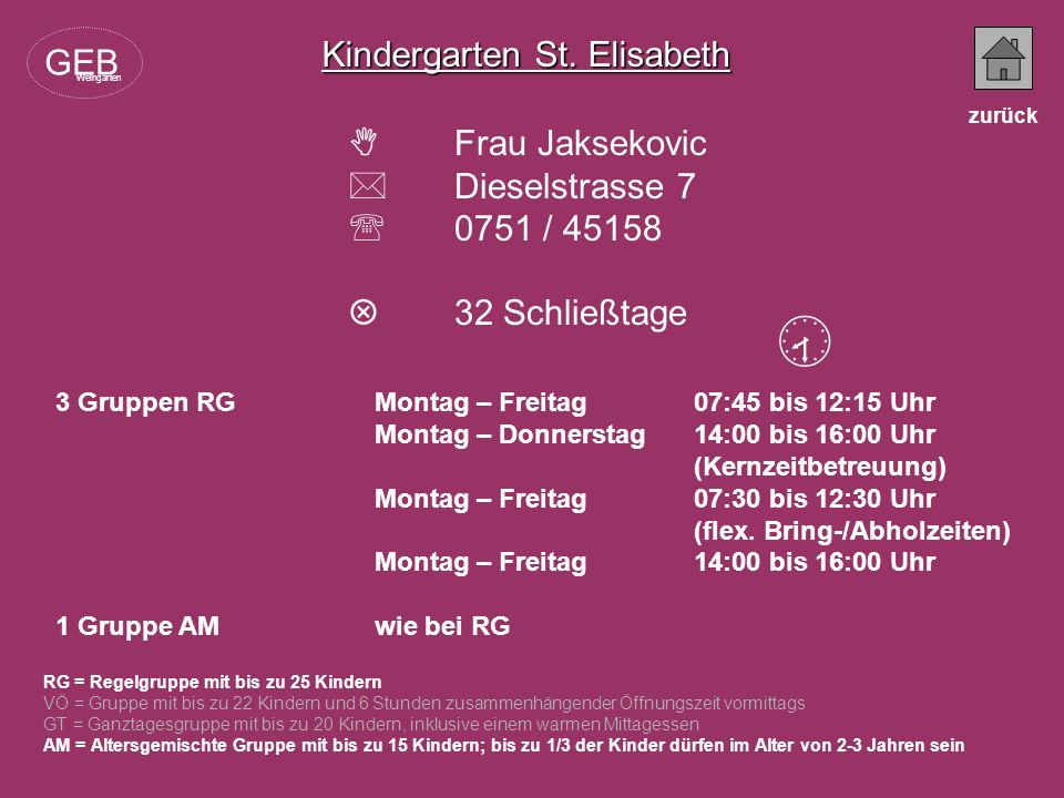  Kindergarten St. Elisabeth GEB  Frau Jaksekovic  Dieselstrasse 7