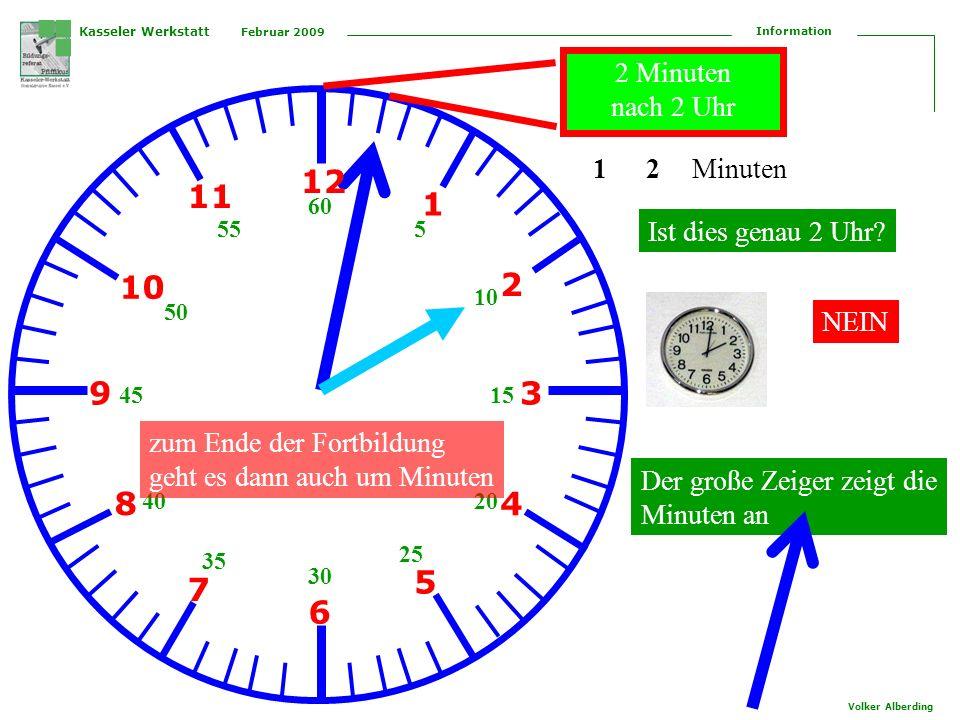 12 11 1 10 2 9 3 8 4 5 7 6 2 Minuten nach 2 Uhr 1 2 Minuten