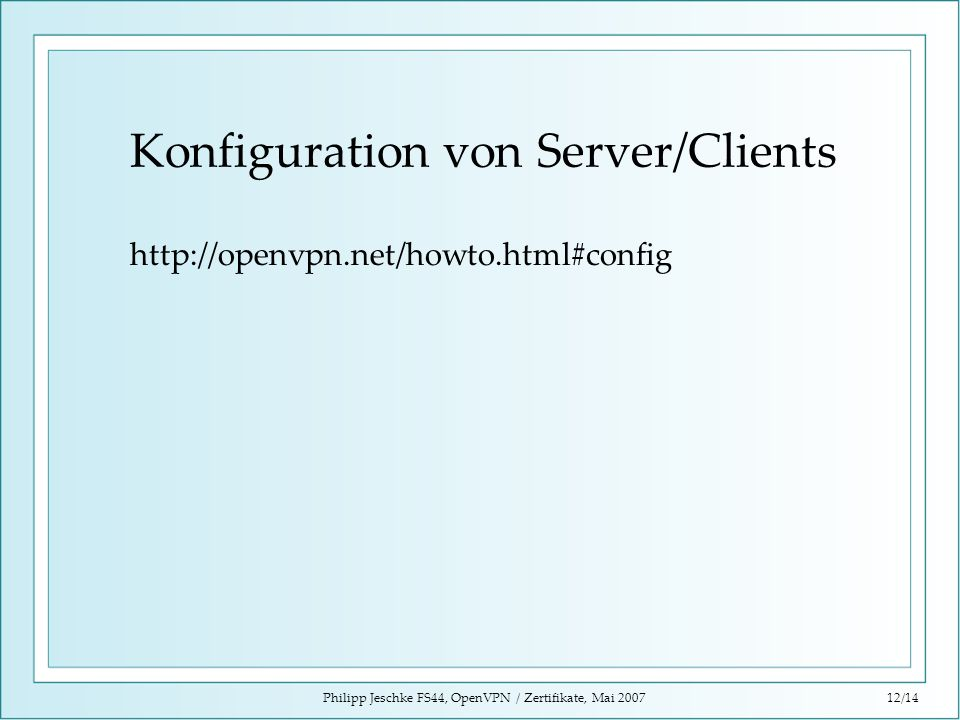Konfiguration von Server/Clients