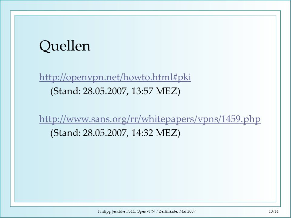 Philipp Jeschke FS44, OpenVPN / Zertifikate, Mai 2007