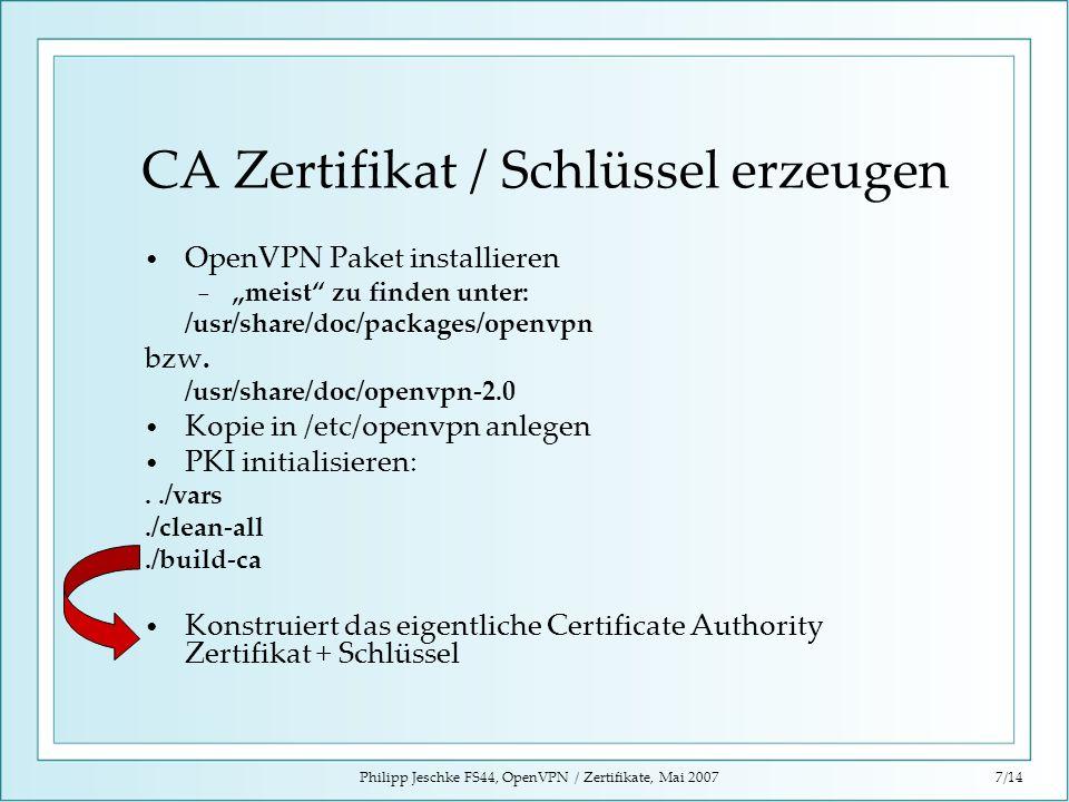 CA Zertifikat / Schlüssel erzeugen