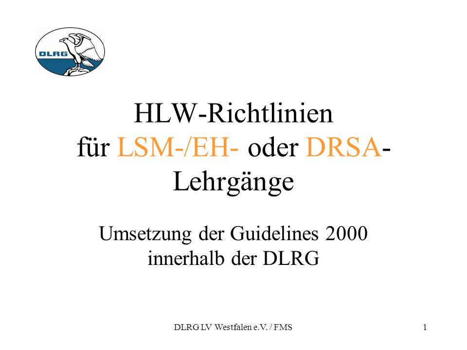 HLW-Richtlinien für LSM-/EH- oder DRSA-Lehrgänge