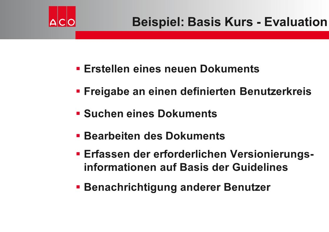 Beispiel: Basis Kurs - Evaluation