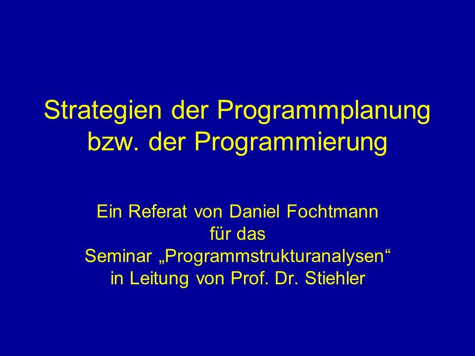 Strategien der Programmplanung bzw. der Programmierung