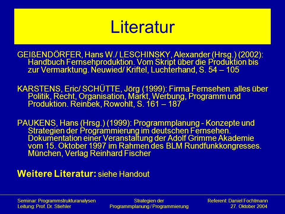 Literatur Weitere Literatur: siehe Handout