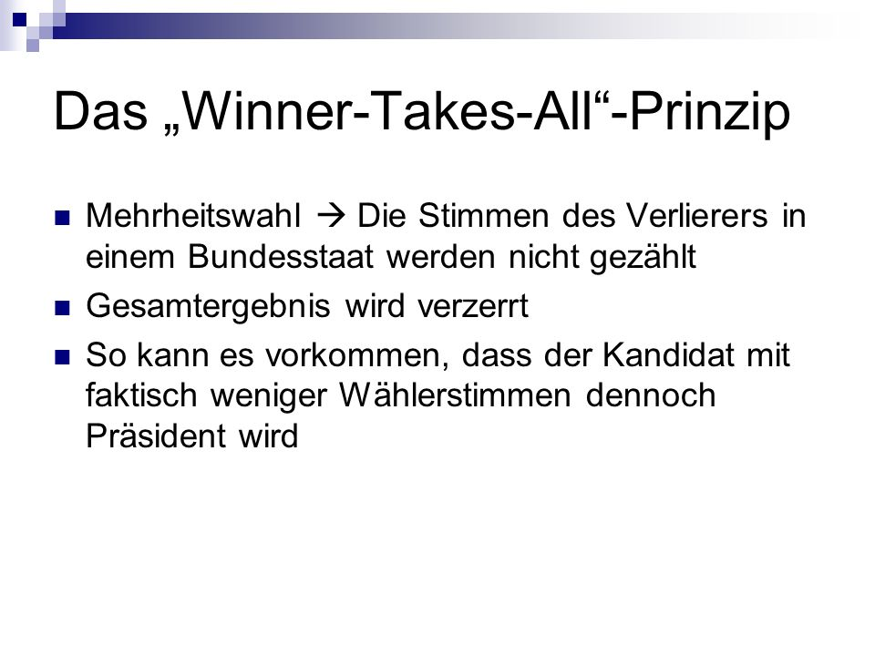 "Das ""Winner-Takes-All -Prinzip"
