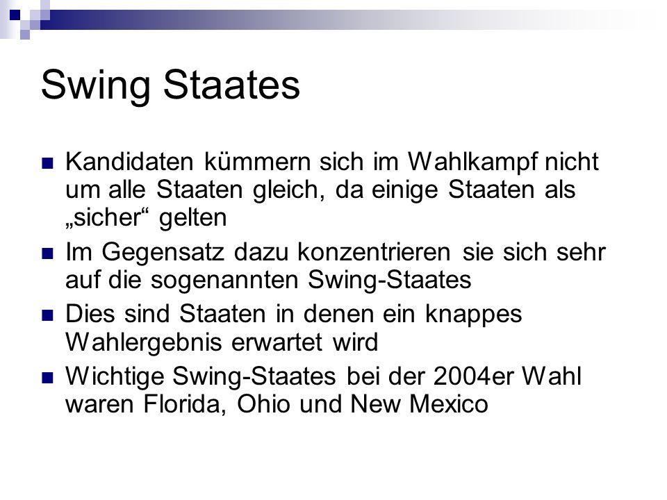 """Swing Staates Kandidaten kümmern sich im Wahlkampf nicht um alle Staaten gleich, da einige Staaten als """"sicher gelten."""