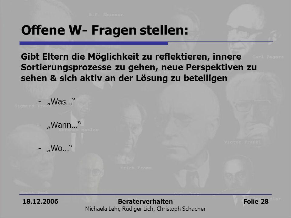 Offene W- Fragen stellen: