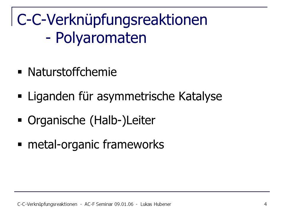 C-C-Verknüpfungsreaktionen - Polyaromaten