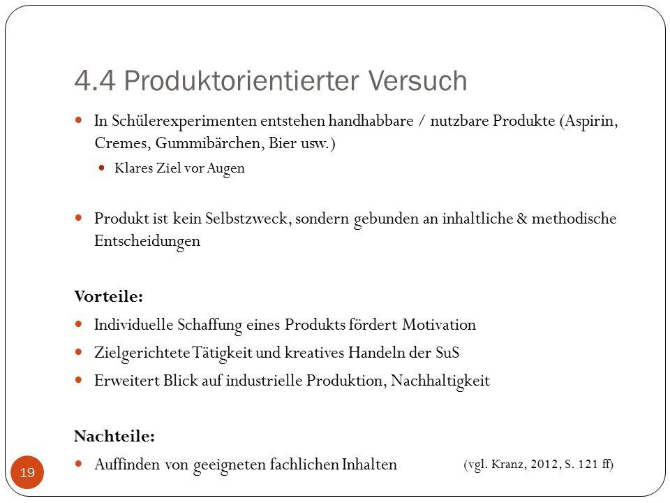 4.4 Produktorientierter Versuch
