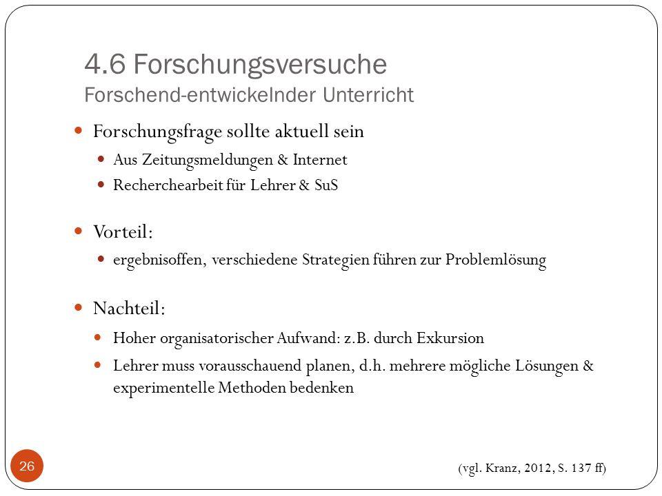 4.6 Forschungsversuche Forschend-entwickelnder Unterricht