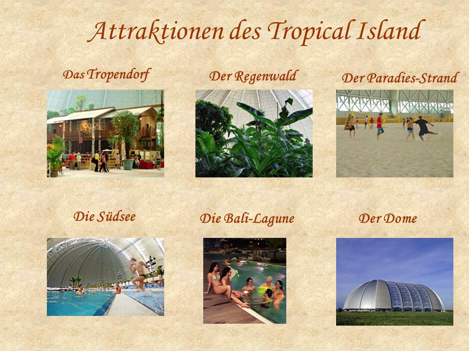 Attraktionen des Tropical Island