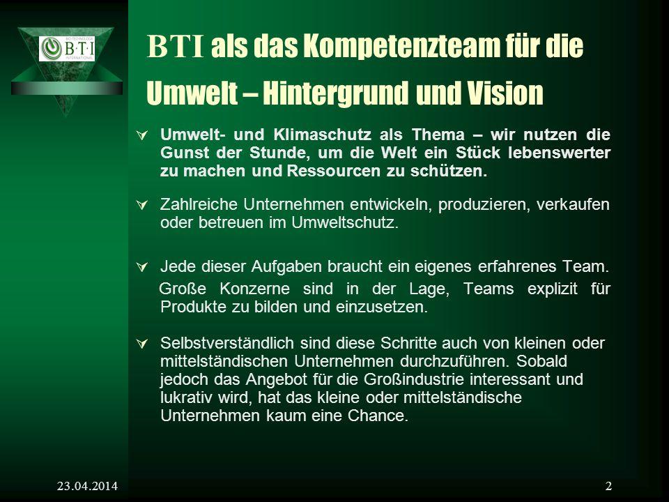BTI als das Kompetenzteam für die Umwelt – Hintergrund und Vision