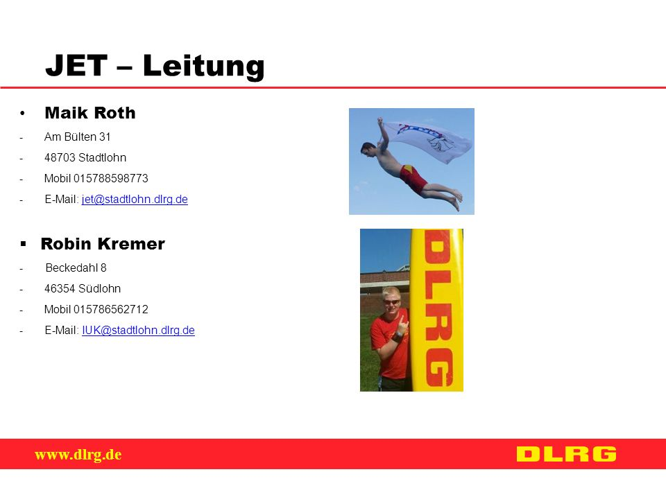 JET – Leitung Maik Roth Robin Kremer Am Bülten 31 48703 Stadtlohn