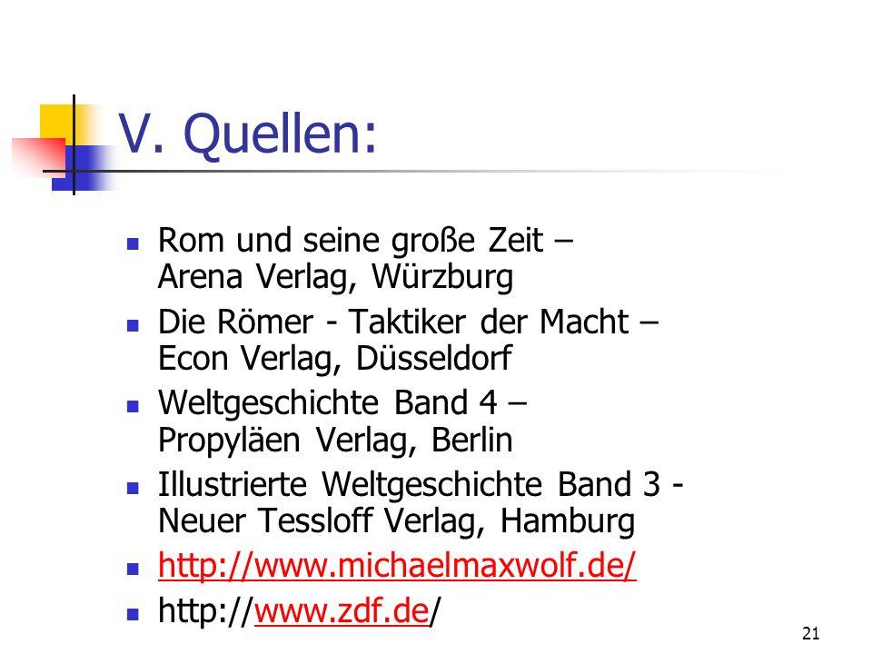 V. Quellen: Rom und seine große Zeit – Arena Verlag, Würzburg