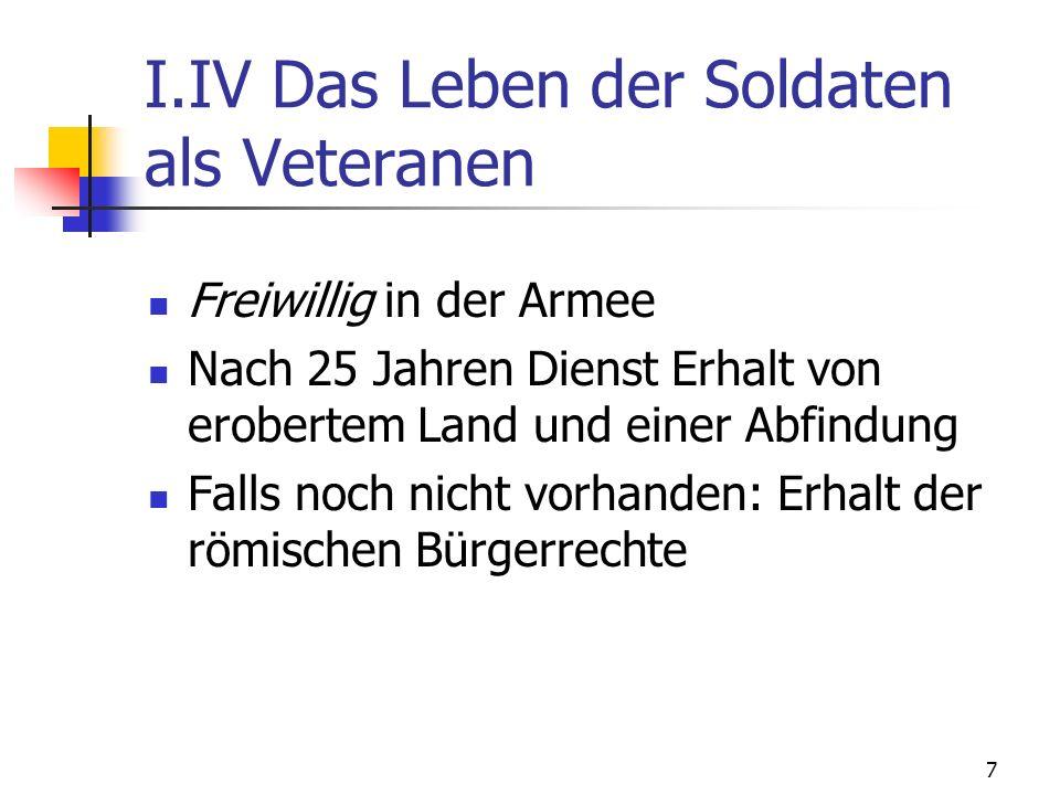 I.IV Das Leben der Soldaten als Veteranen