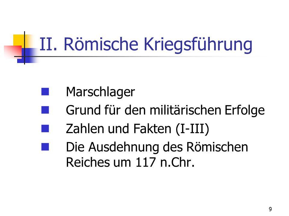II. Römische Kriegsführung