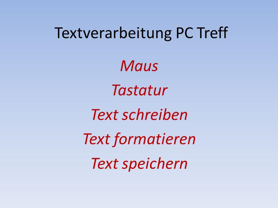 Textverarbeitung PC Treff
