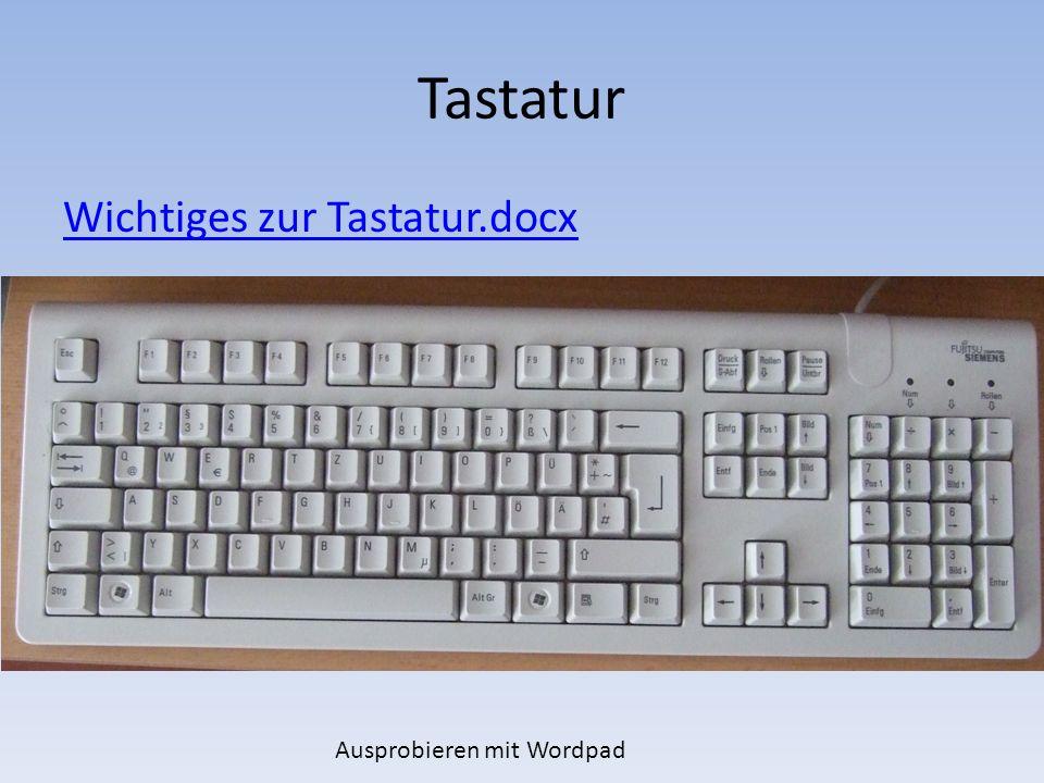Ausprobieren mit Wordpad