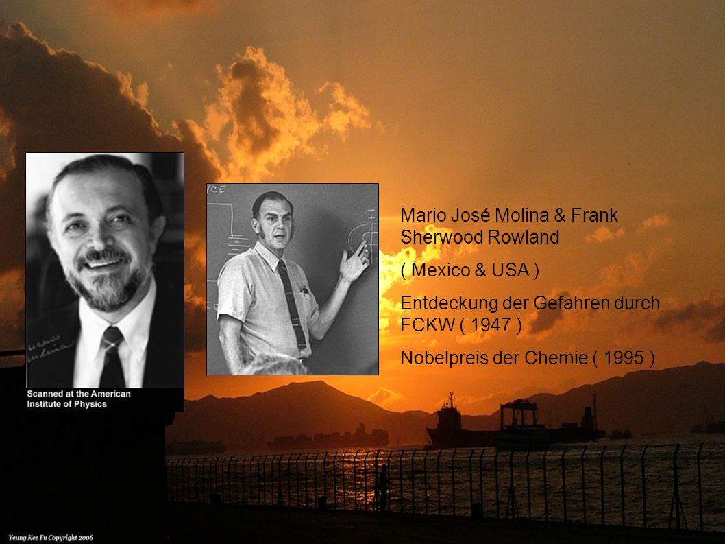 Mario José Molina & Frank Sherwood Rowland