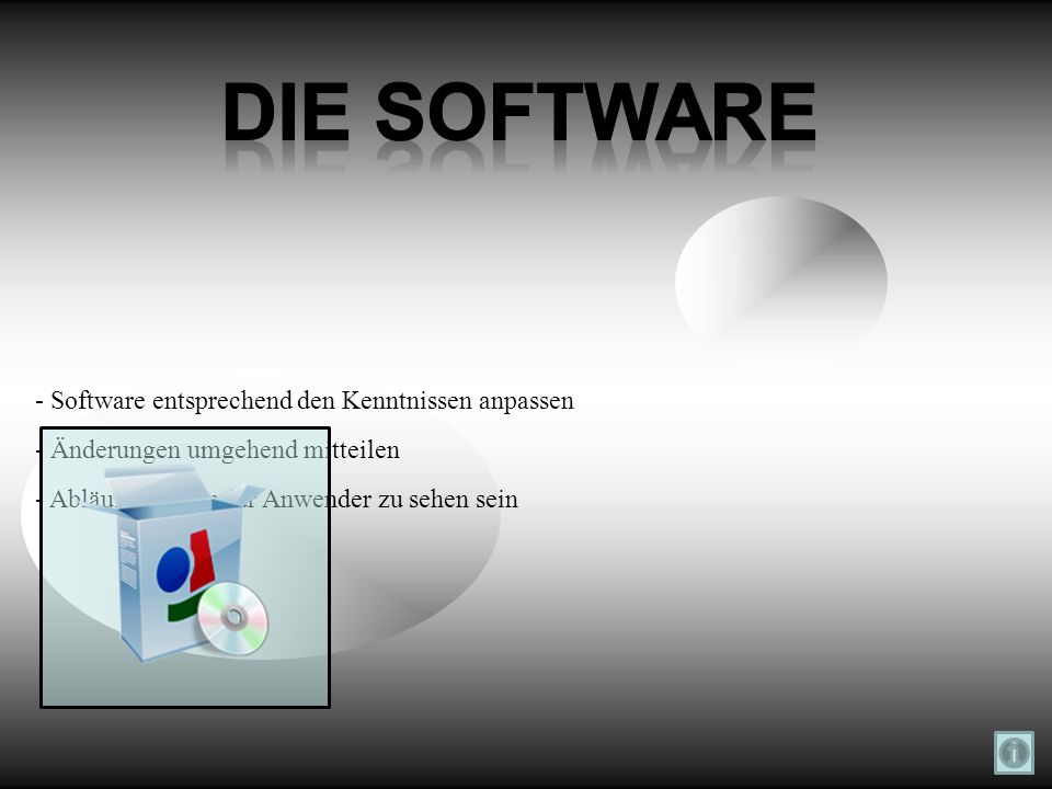 Die Software - Software entsprechend den Kenntnissen anpassen