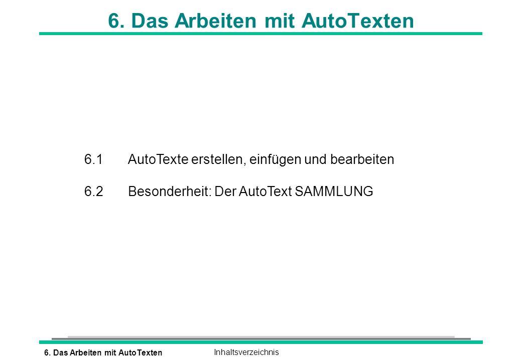 6. Das Arbeiten mit AutoTexten