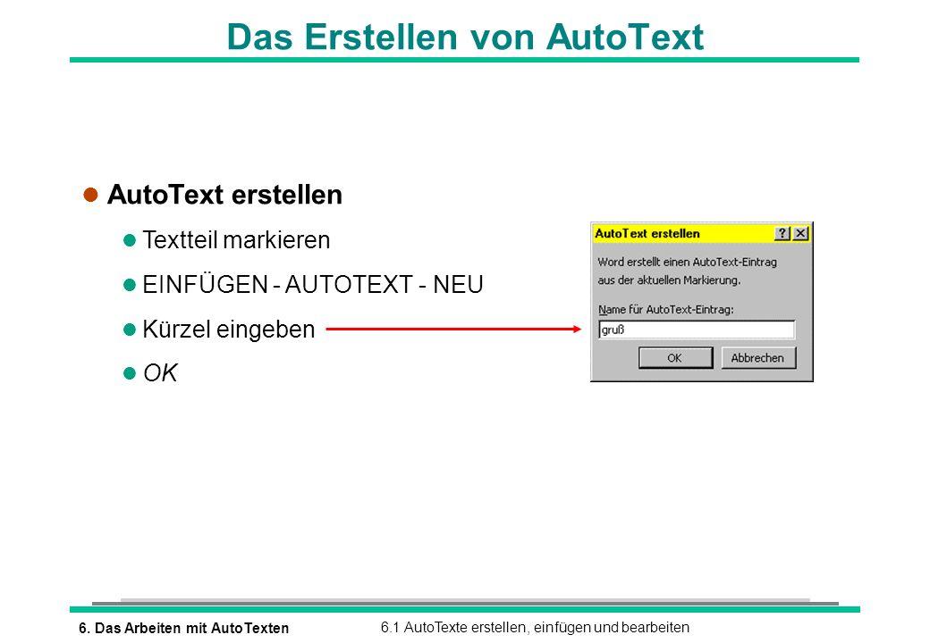 Das Erstellen von AutoText