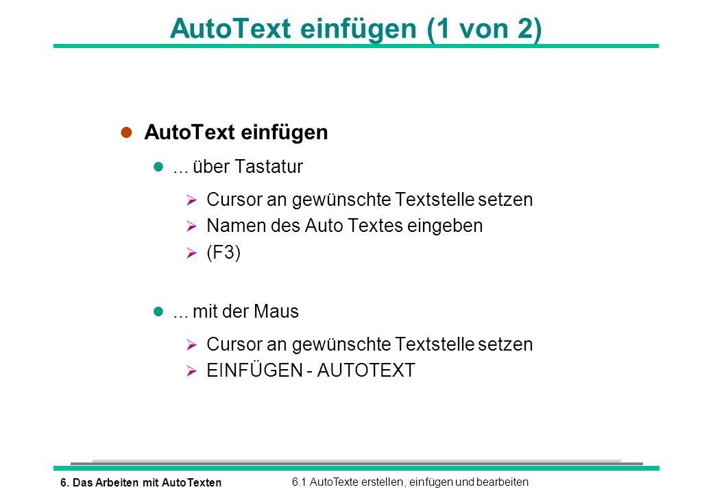 AutoText einfügen (1 von 2)