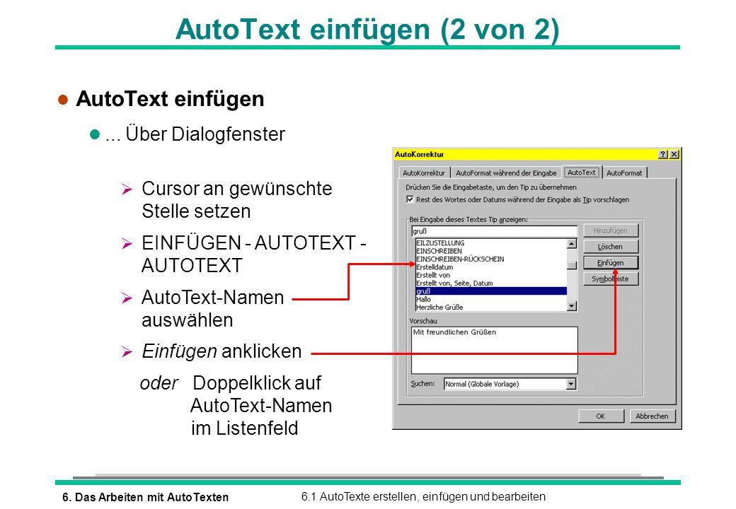 AutoText einfügen (2 von 2)