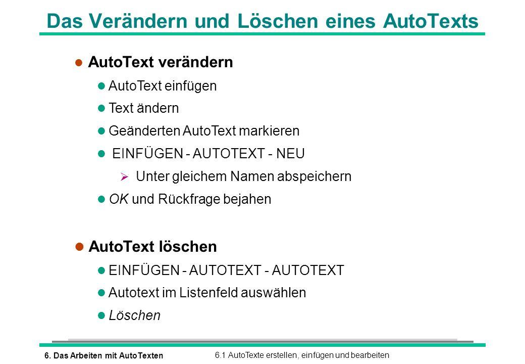 Das Verändern und Löschen eines AutoTexts