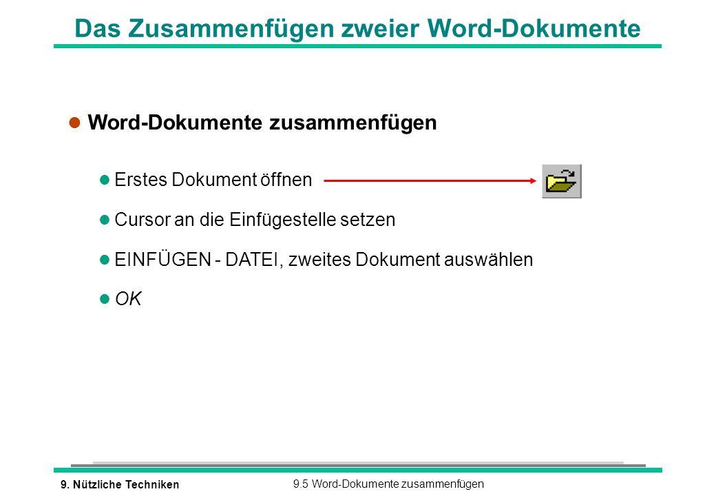 Das Zusammenfügen zweier Word-Dokumente