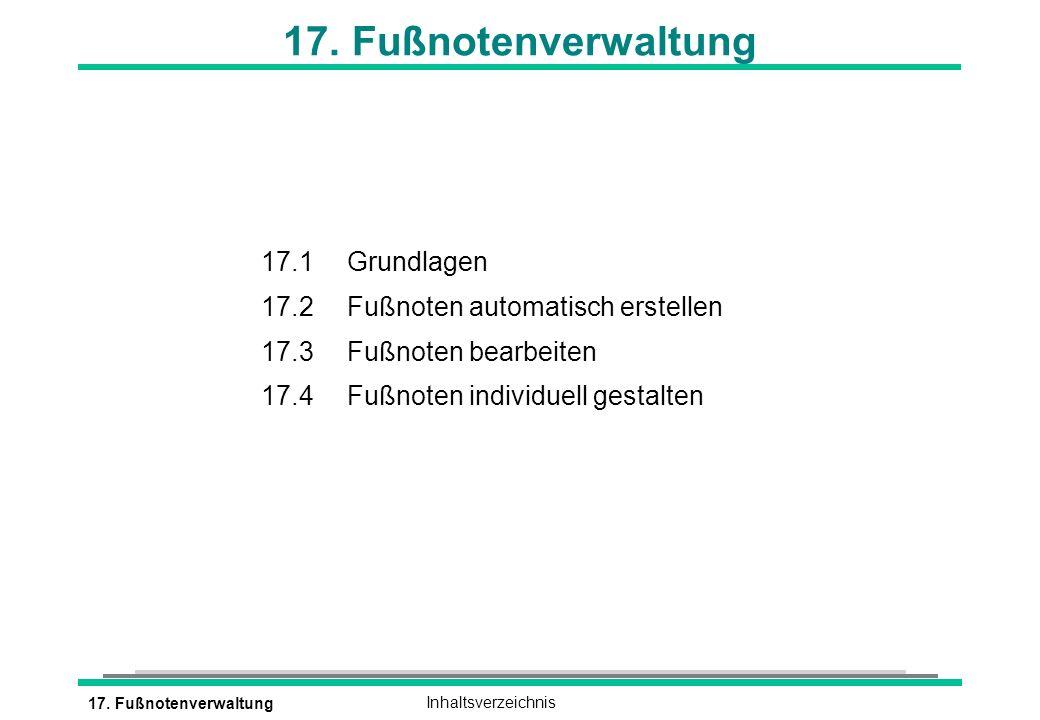 17. Fußnotenverwaltung 17.1 Grundlagen