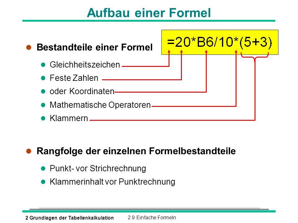 Aufbau einer Formel Bestandteile einer Formel