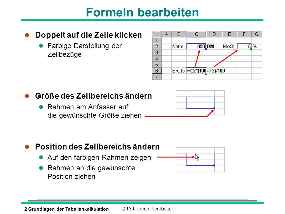 Formeln bearbeiten Doppelt auf die Zelle klicken