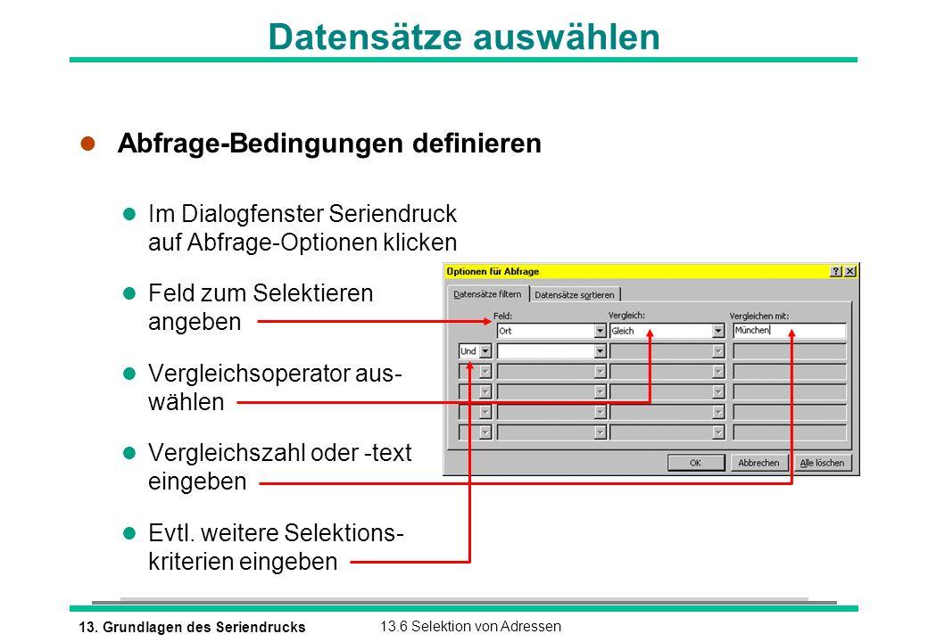Datensätze auswählen Abfrage-Bedingungen definieren