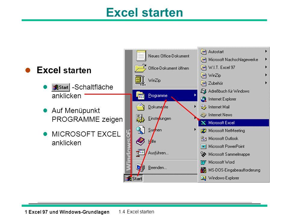 Excel starten Excel starten -Schaltfläche anklicken