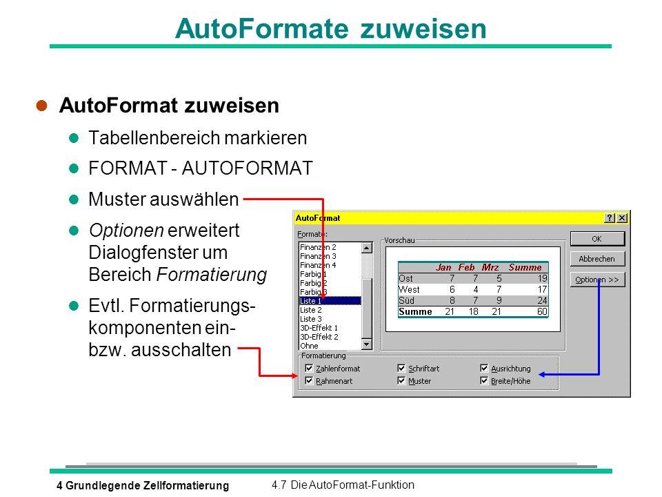 AutoFormate zuweisen AutoFormat zuweisen Tabellenbereich markieren