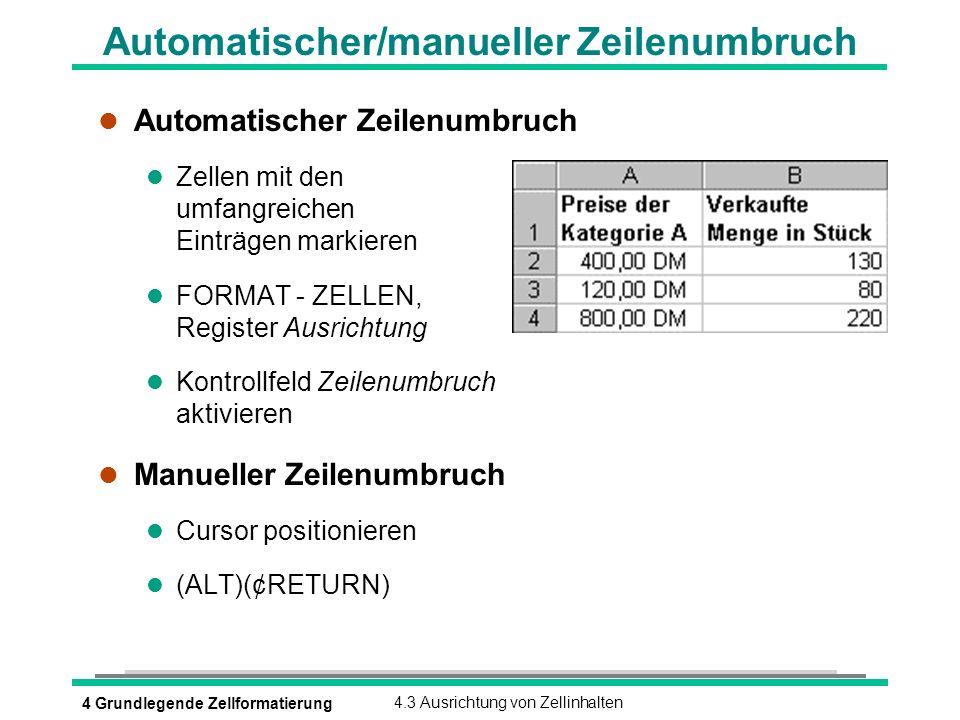Automatischer/manueller Zeilenumbruch
