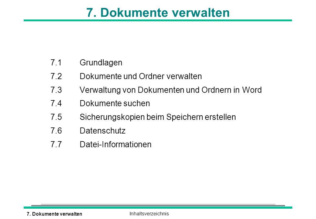 7. Dokumente verwalten 7.1 Grundlagen