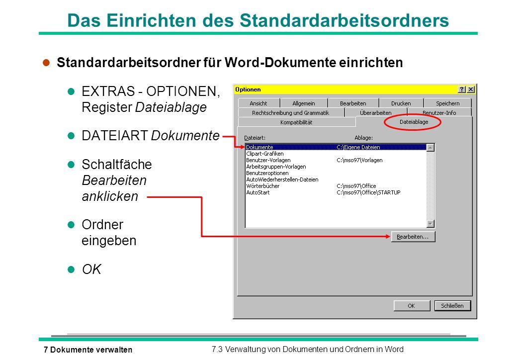 Das Einrichten des Standardarbeitsordners
