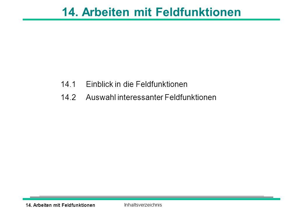 14. Arbeiten mit Feldfunktionen