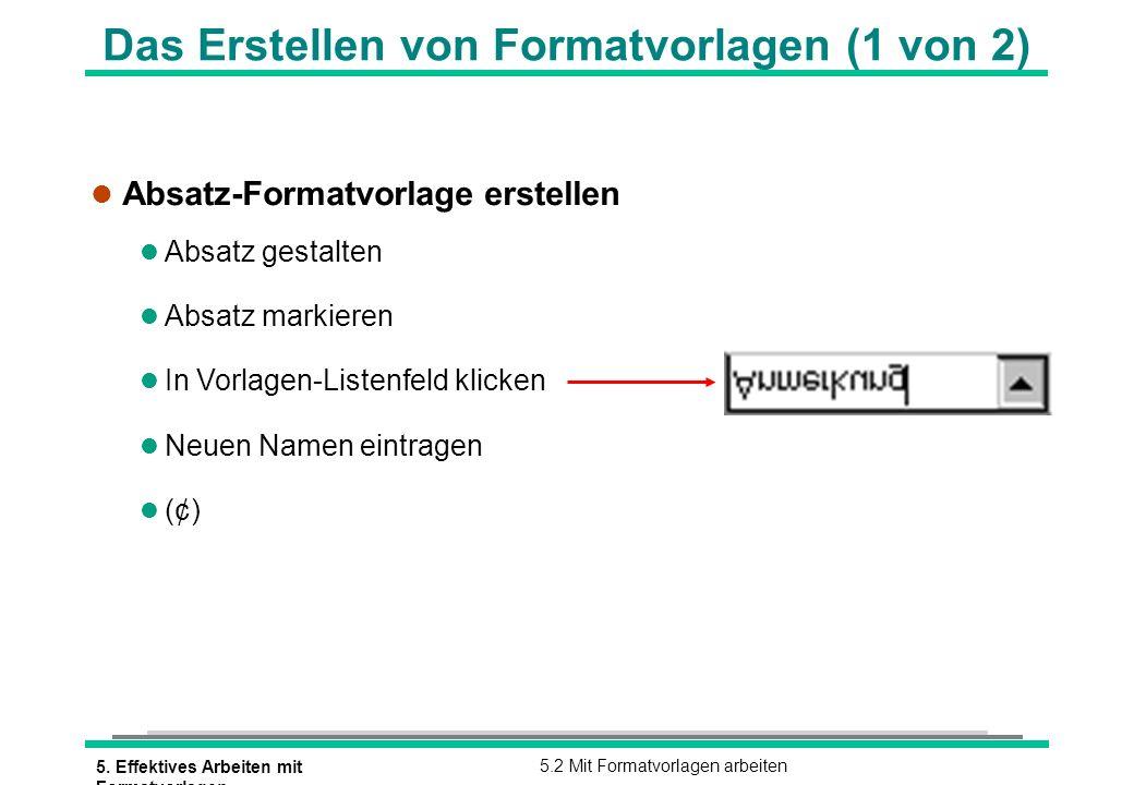 Das Erstellen von Formatvorlagen (1 von 2)