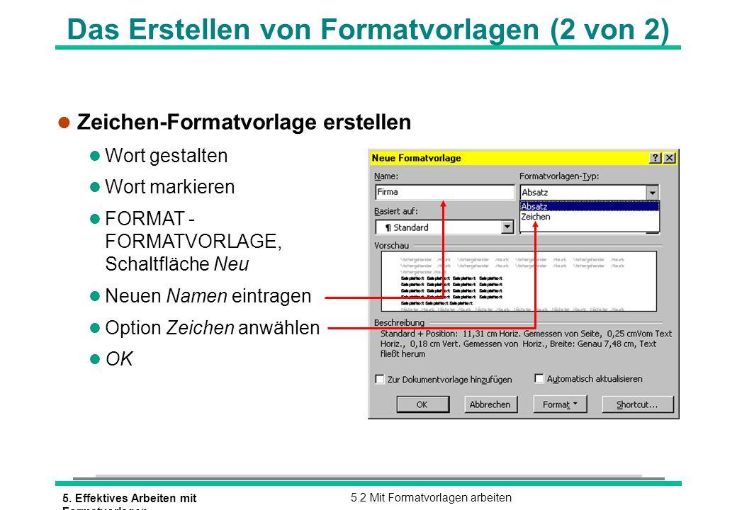 Das Erstellen von Formatvorlagen (2 von 2)