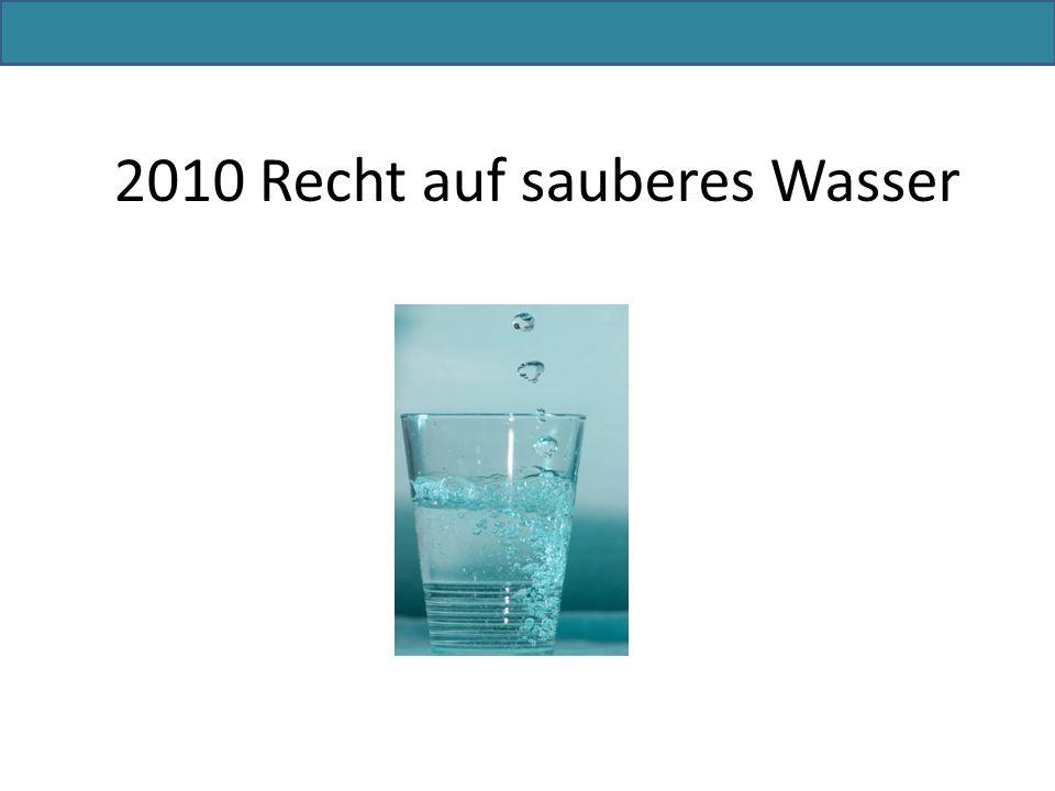 2010 Recht auf sauberes Wasser