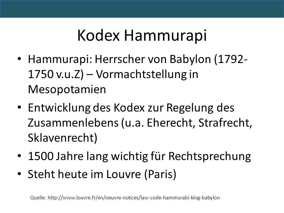 Kodex Hammurapi Hammurapi: Herrscher von Babylon (1792-1750 v.u.Z) – Vormachtstellung in Mesopotamien.