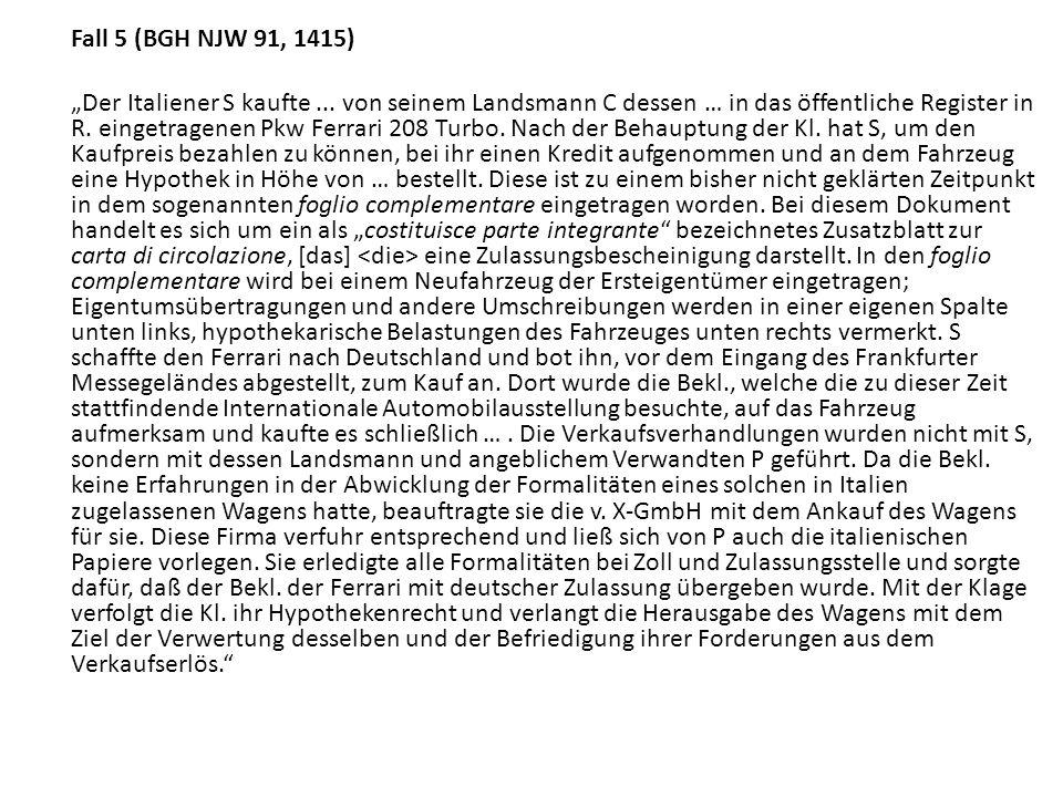 Fall 5 (BGH NJW 91, 1415)