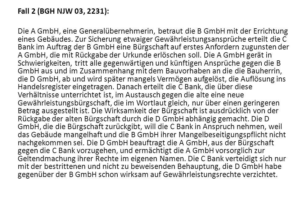 Fall 2 (BGH NJW 03, 2231):