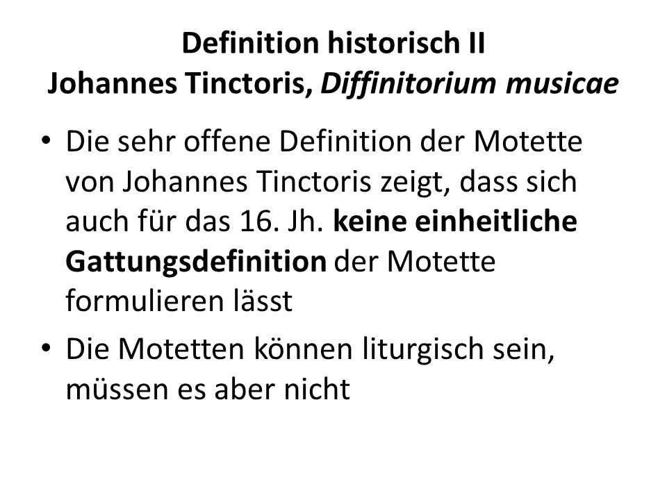 Definition historisch II Johannes Tinctoris, Diffinitorium musicae