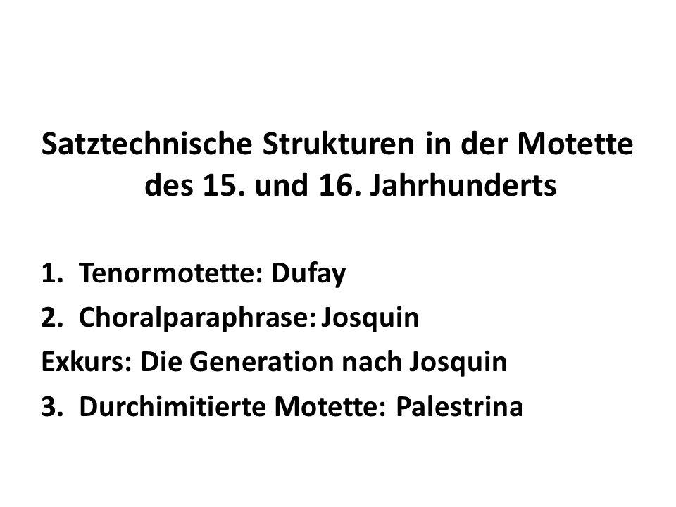 Satztechnische Strukturen in der Motette des 15. und 16. Jahrhunderts